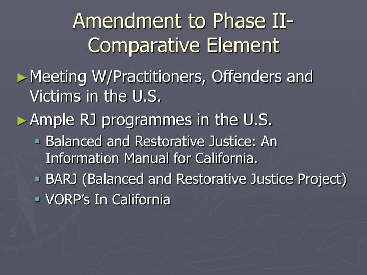 Amendment to Phase II- Comparative Element
