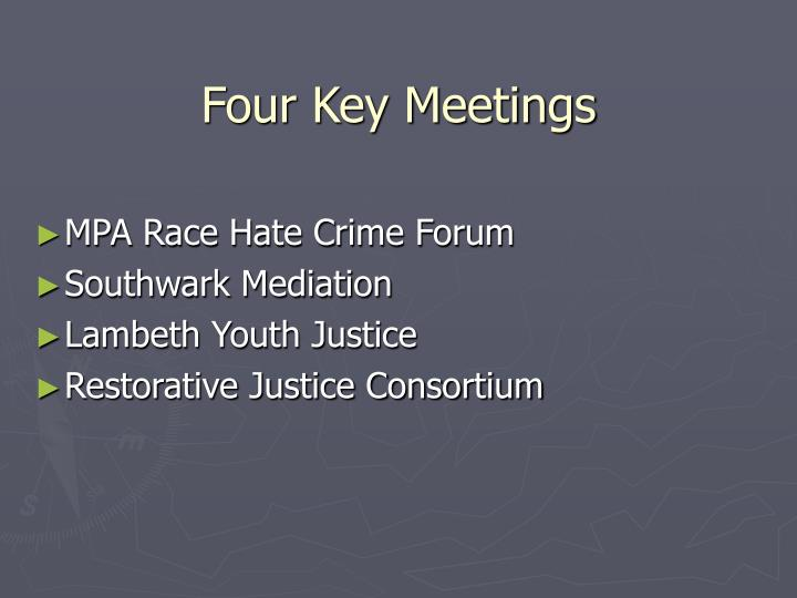 Four Key Meetings