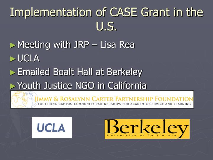 Implementation of CASE Grant in the U.S.