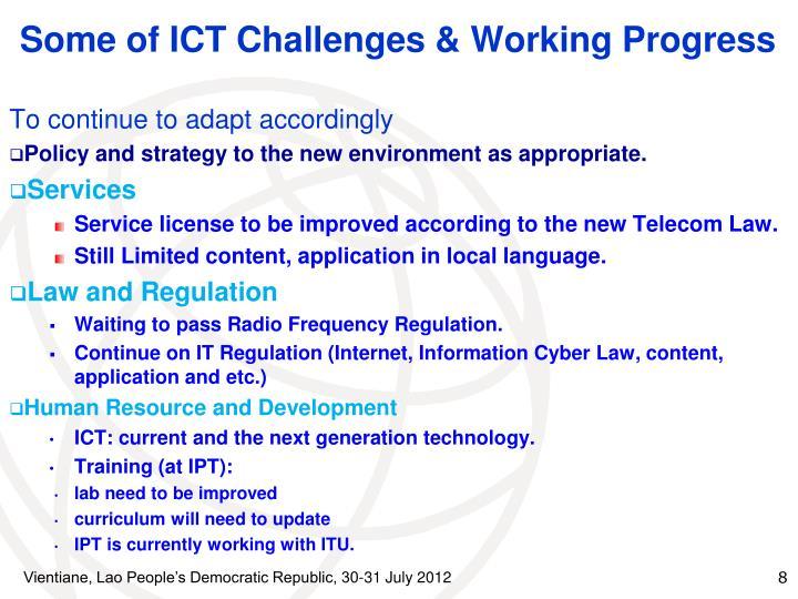 Some of ICT Challenges & Working Progress