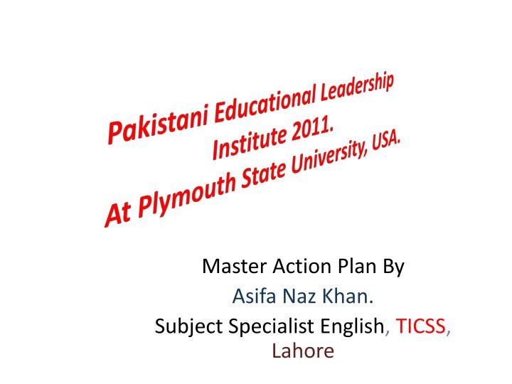 Pakistani educational leadership institute 2011 at plymouth state university usa