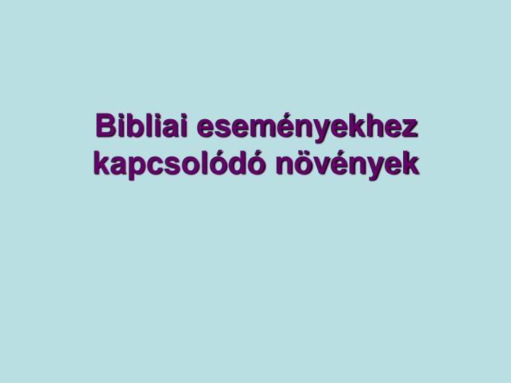 Bibliai eseményekhez kapcsolódó növények