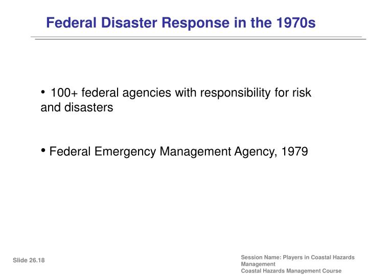 Federal Disaster Response in the 1970s