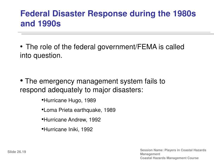 Federal Disaster Response during the 1980s