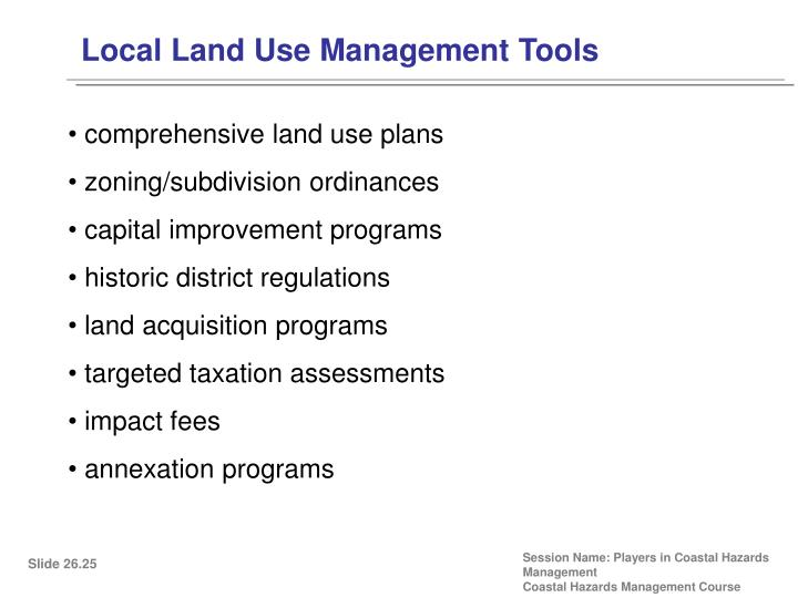 Local Land Use Management Tools