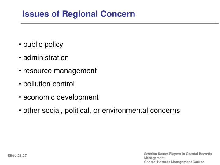 Issues of Regional Concern