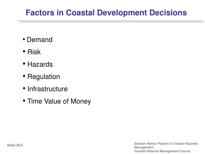 Factors in Coastal Development Decisions