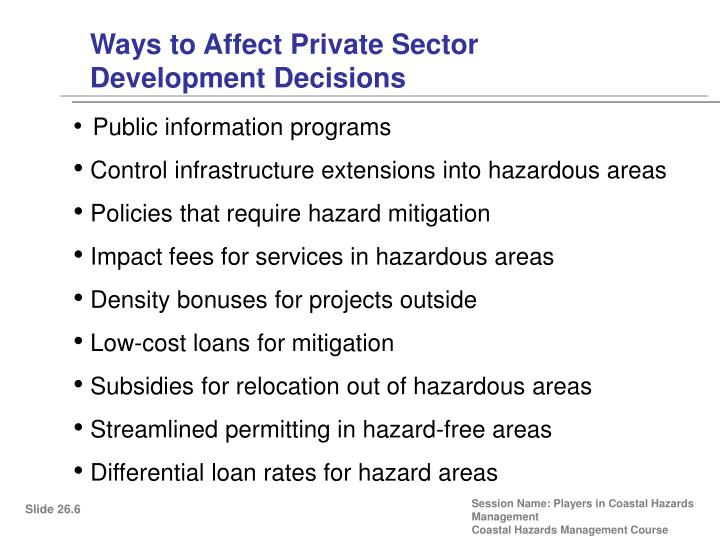 Ways to Affect Private Sector Development Decisions