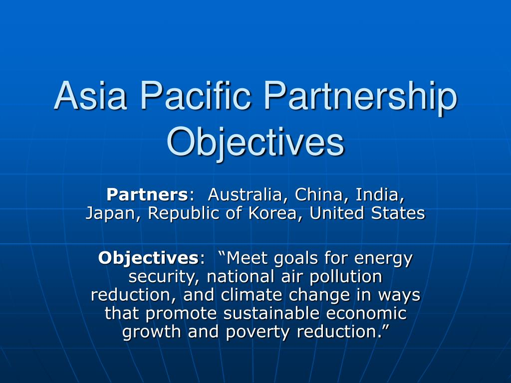 Asia Pacific Partnership Objectives