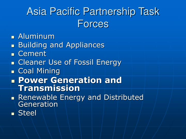 Asia pacific partnership task forces