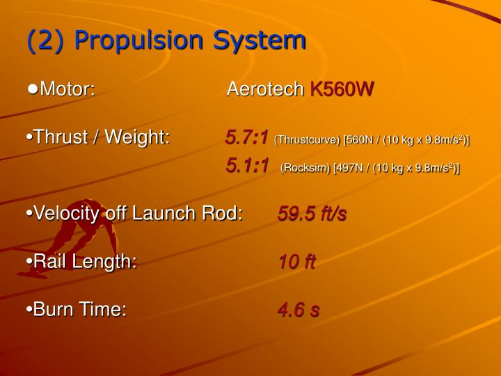 (2) Propulsion System