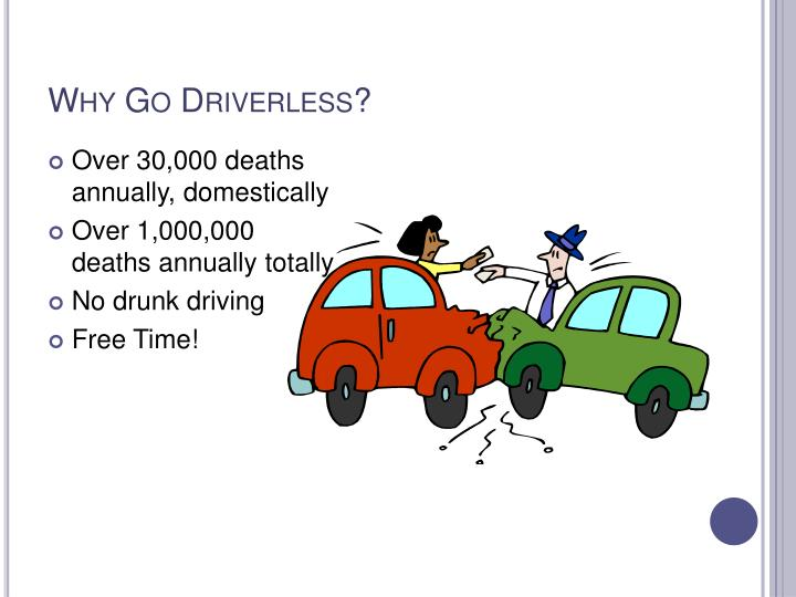 Why go driverless