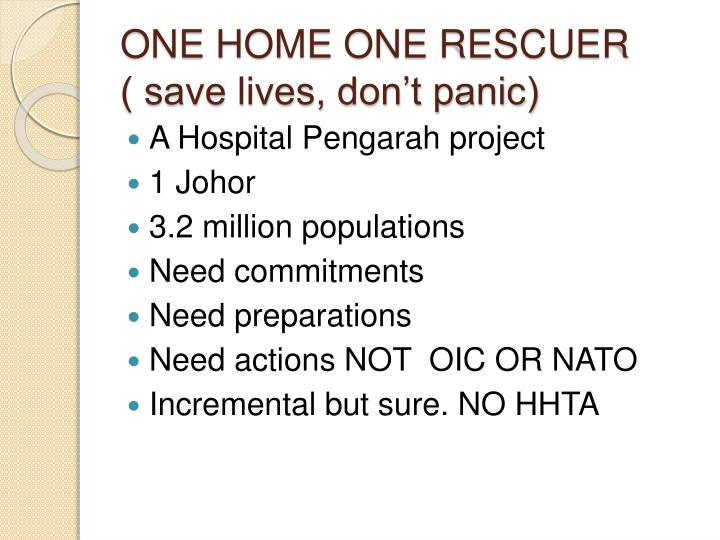 ONE HOME ONE RESCUER