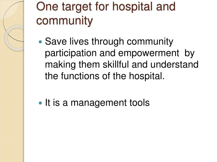 One target for hospital and community