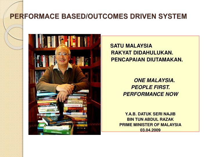 PERFORMACE BASED/OUTCOMES DRIVEN SYSTEM