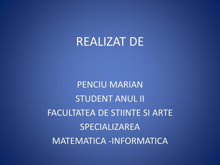 REALIZAT DE