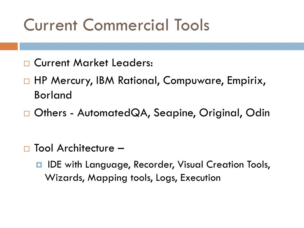 Current Commercial Tools