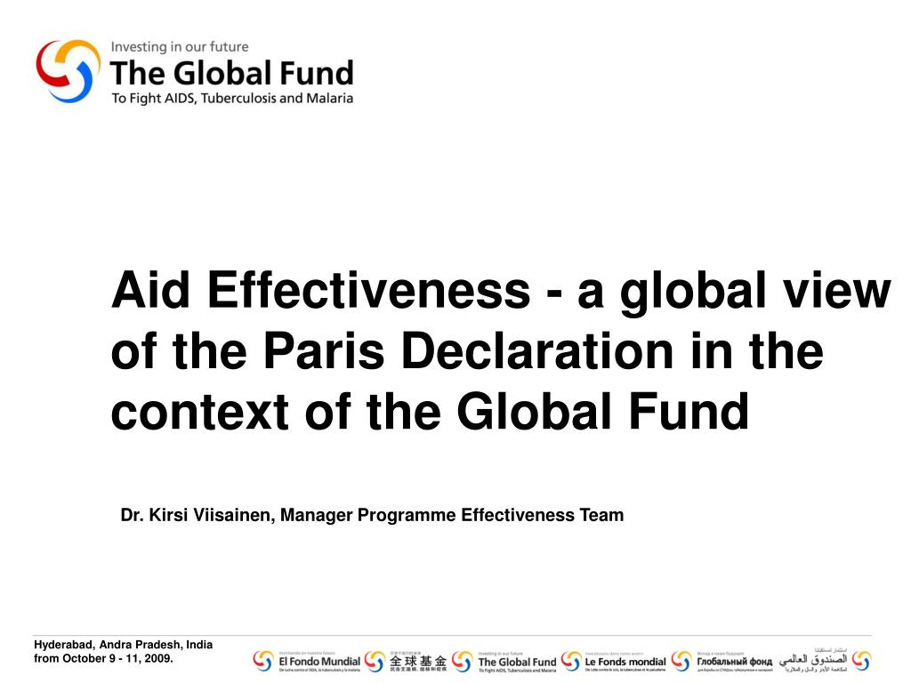 Aid Effectiveness - a global view of the Paris Declaration in the context of the Global Fund
