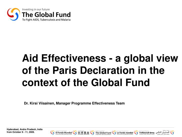 Aid effectiveness a global view of the paris declaration in the context of the global fund
