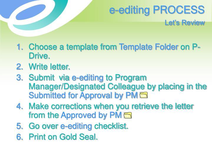 e-editing PROCESS
