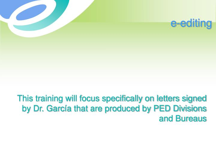 This training will focus specifically on letters signed by Dr. Garc