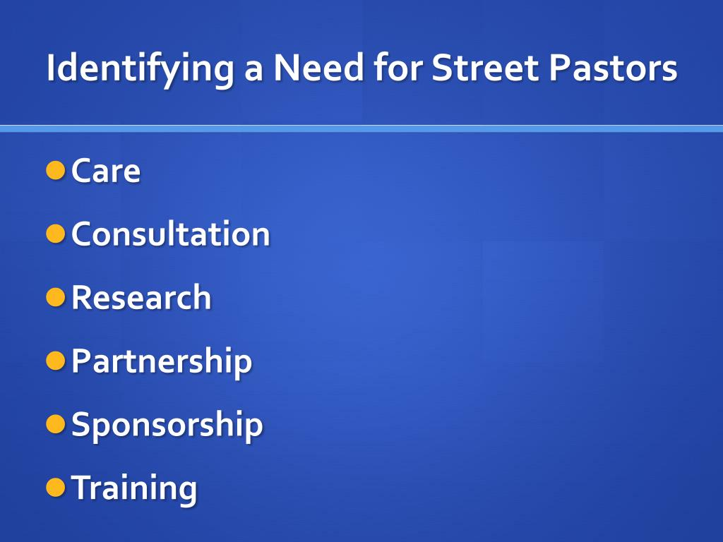 Identifying a Need for Street Pastors
