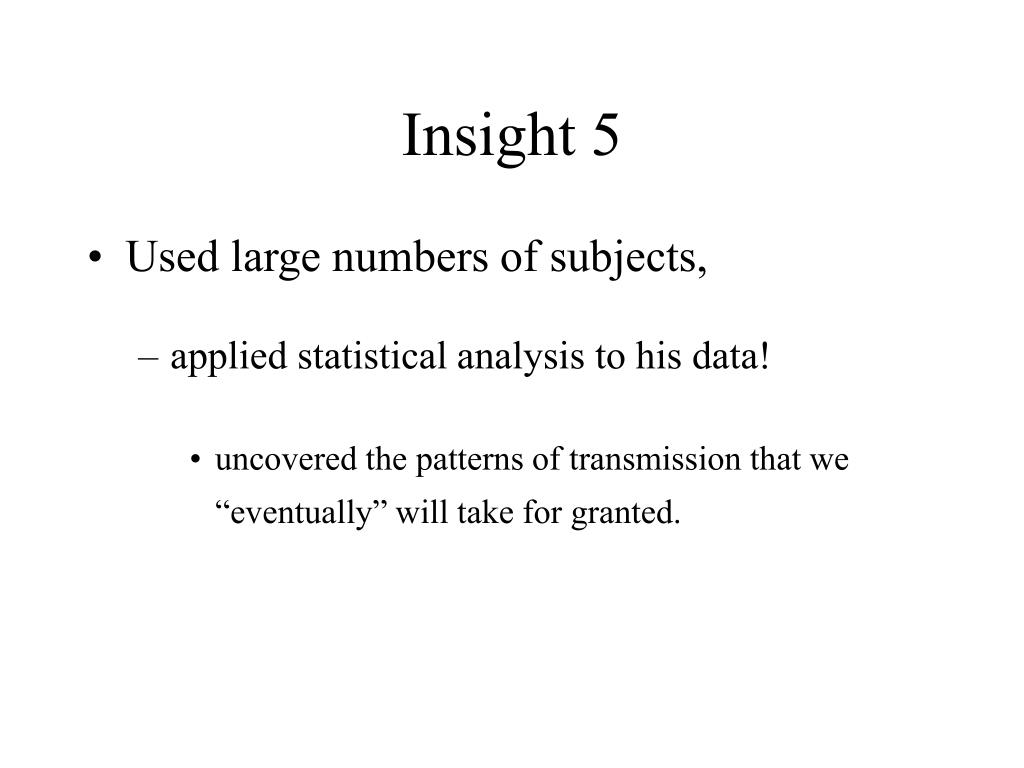Insight 5