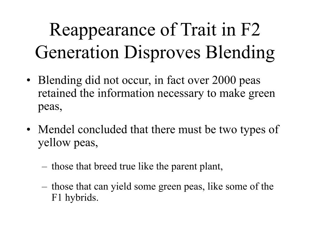 Reappearance of Trait in F2 Generation Disproves Blending