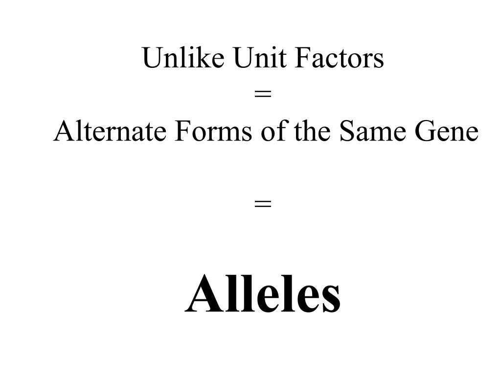 Unlike Unit Factors