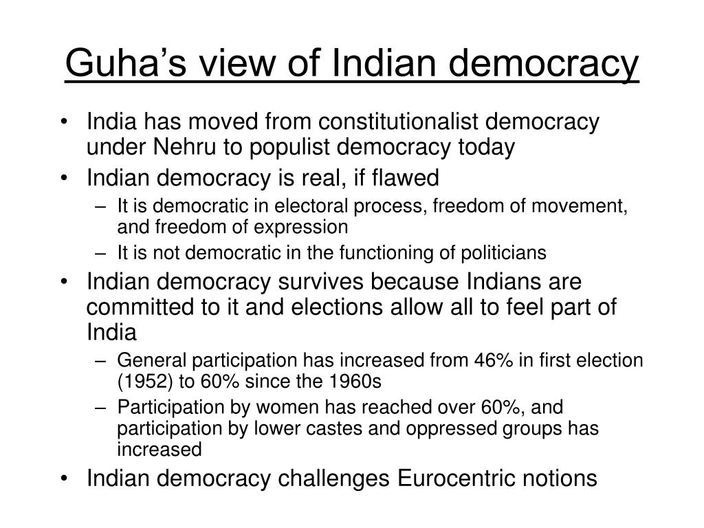 Guha's view of Indian democracy