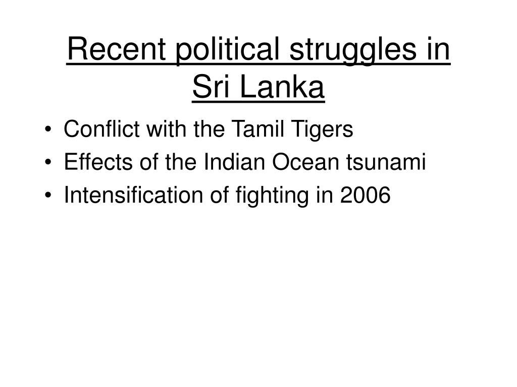 Recent political struggles in Sri Lanka