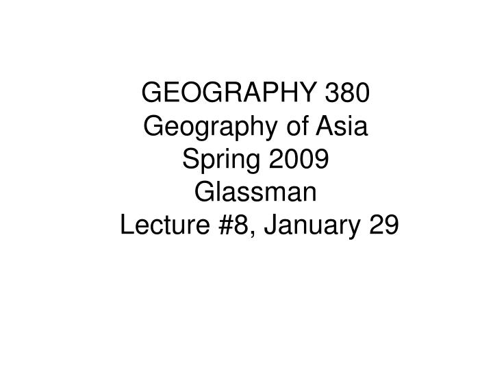 GEOGRAPHY 380