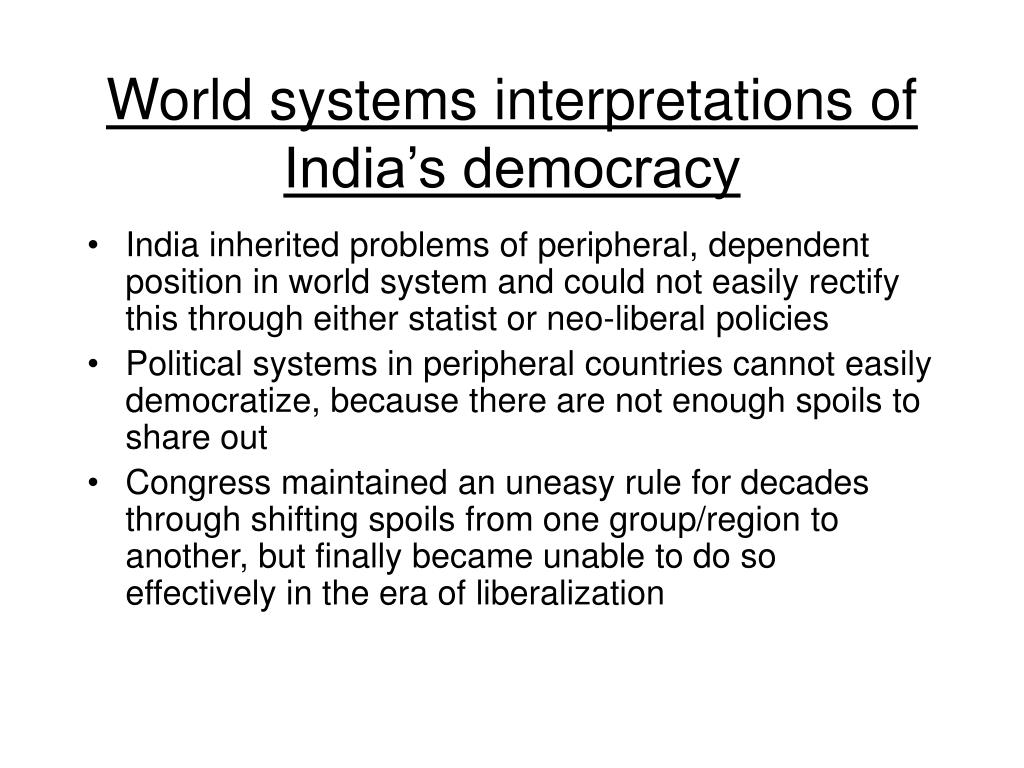 World systems interpretations of India's democracy