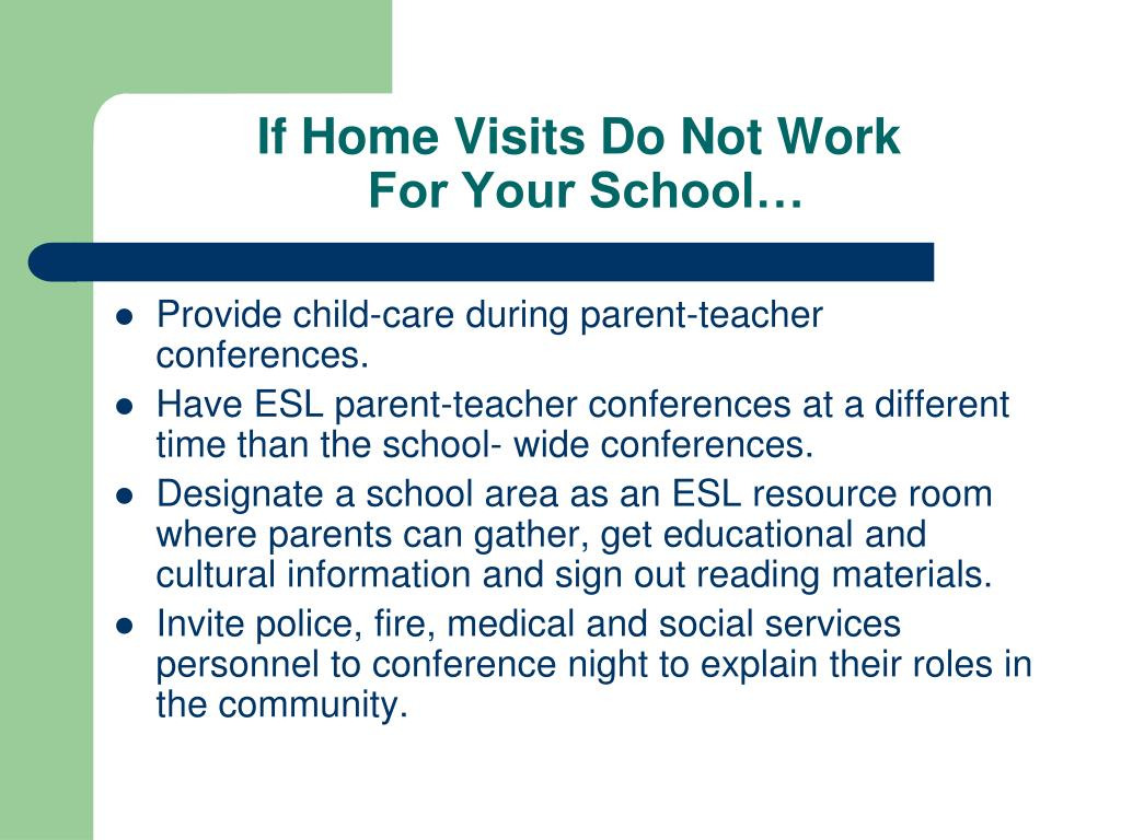 If Home Visits Do Not Work