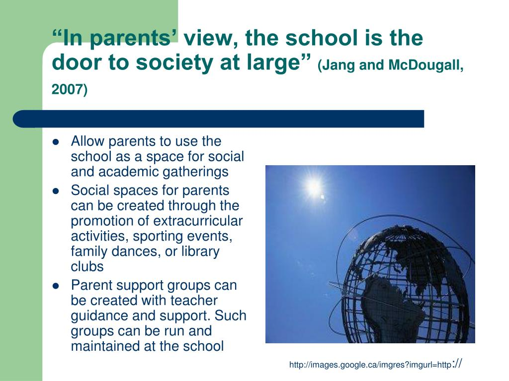 """""""In parents' view, the school is the door to society at large"""""""
