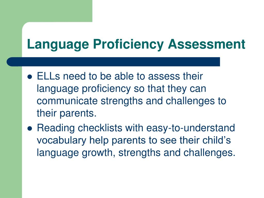 Language Proficiency Assessment