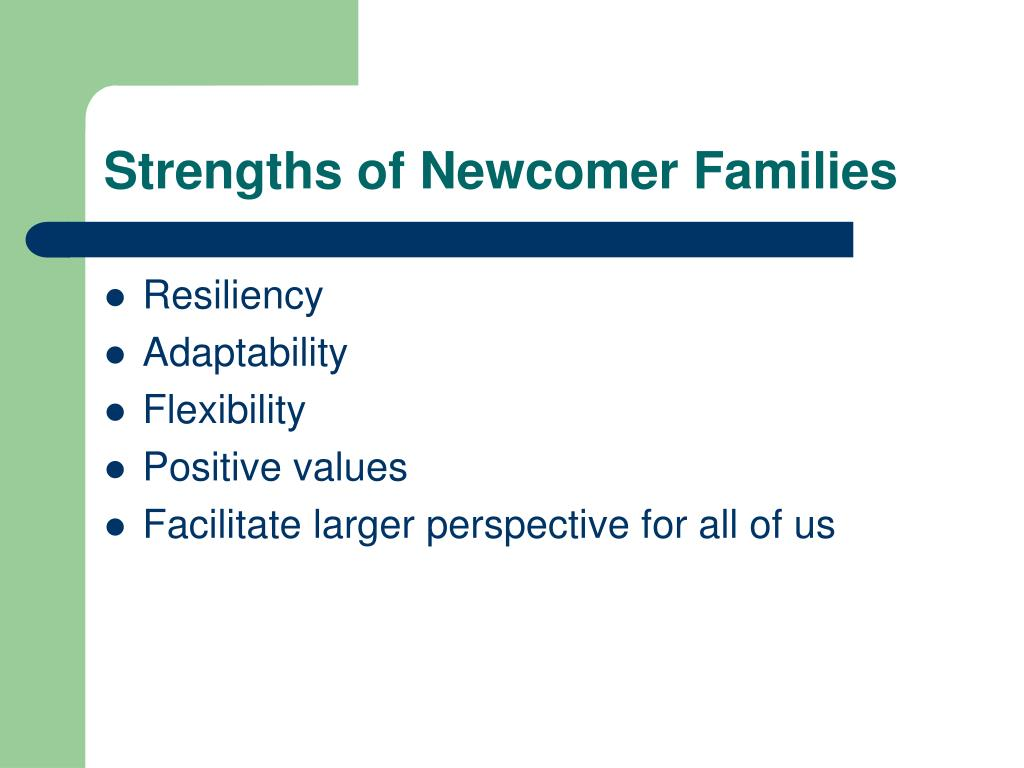 Strengths of Newcomer Families