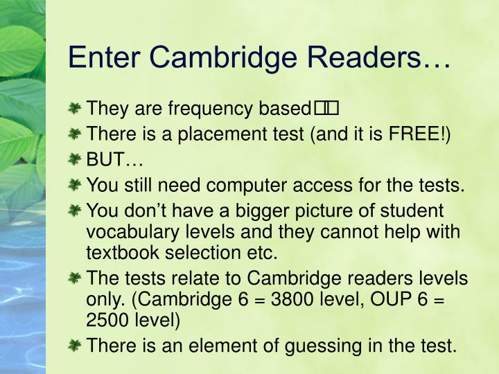 Enter Cambridge Readers…