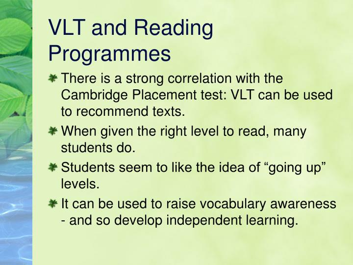 VLT and Reading Programmes