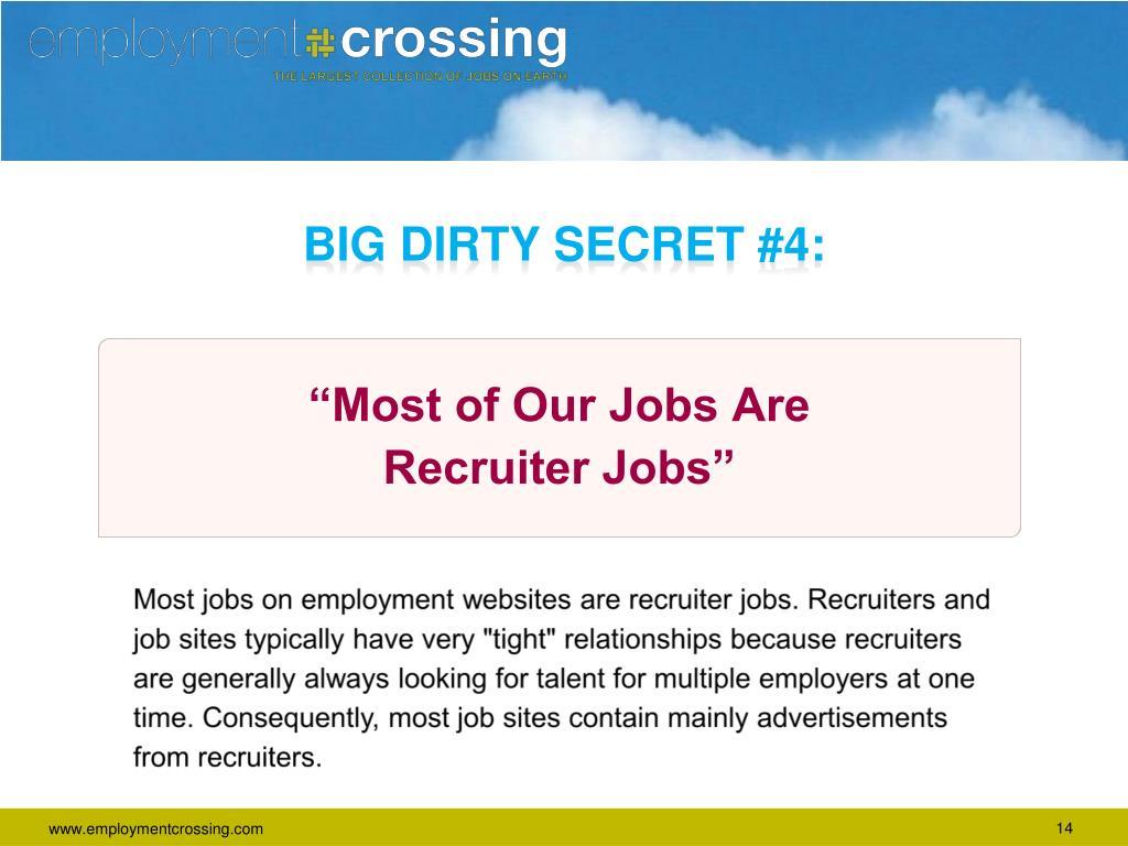 BIG DIRTY SECRET #4: