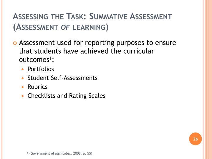 Assessing the Task: Summative Assessment (Assessment