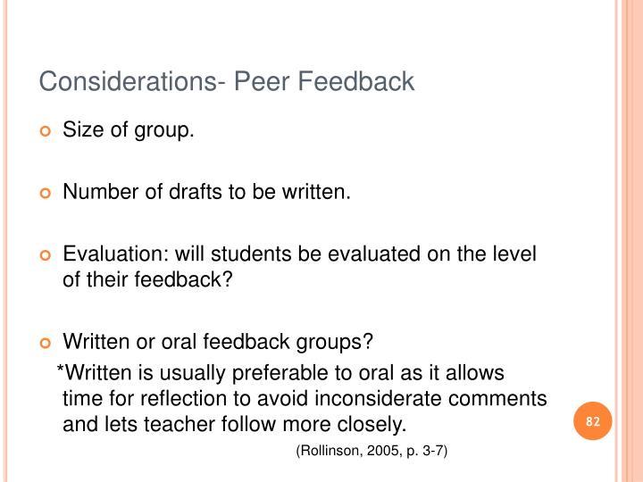 Considerations- Peer Feedback