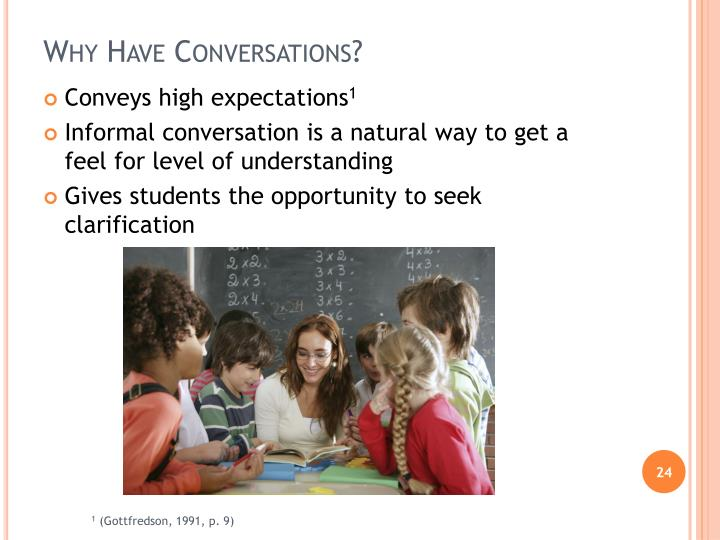 Why Have Conversations?