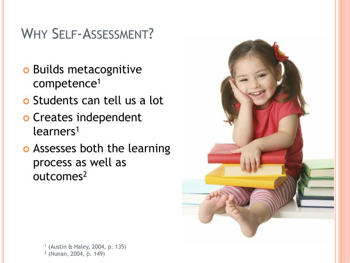 Why Self-Assessment?