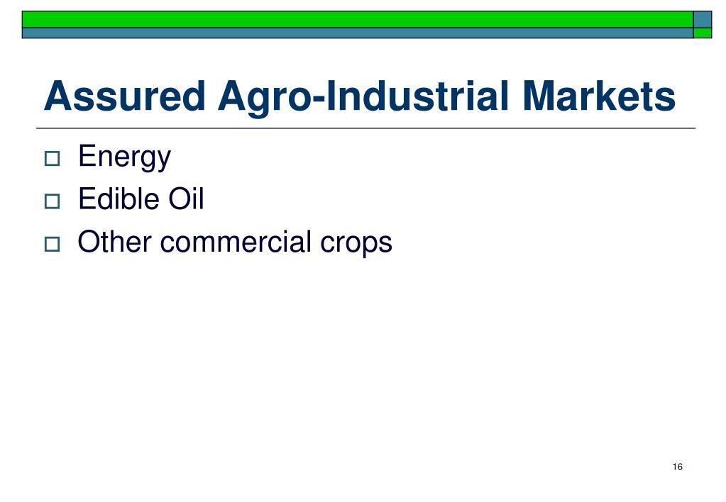 Assured Agro-Industrial Markets