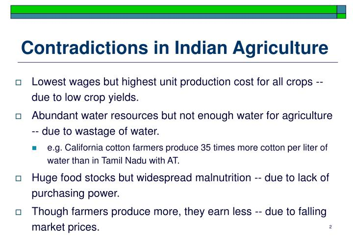 Contradictions in indian agriculture