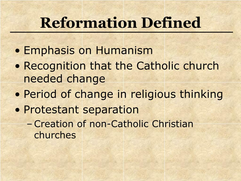 Reformation Defined
