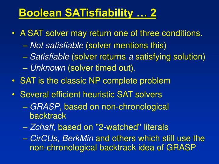 Boolean SATisfiability … 2