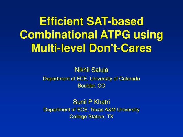 Efficient sat based combinational atpg using multi level don t cares
