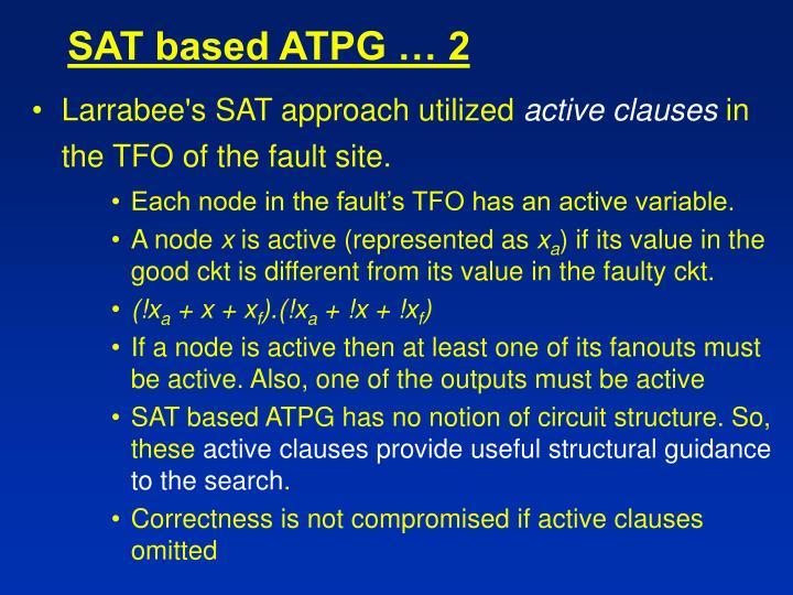 SAT based ATPG … 2